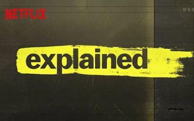 Explicando - Explained - Netflix
