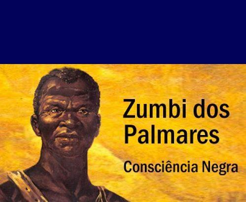 Zumbis dos Palmares - Consciência Negra - Internet