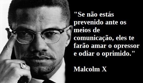 Malcolm X - _Opressor x Oprimido