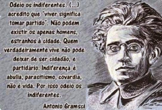 Odeio Indiferentes - Gramsci