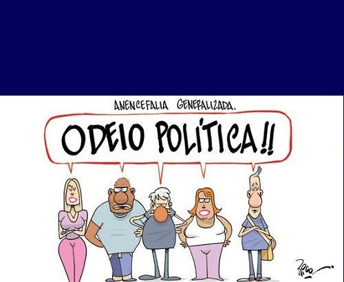 Apolítico e Covarde