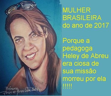 Heley de Abreu - Mulher Brasileira do ano de 2017